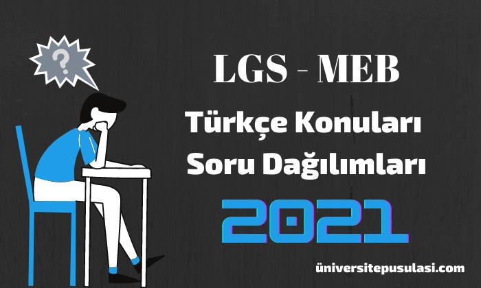 LGS Türkçe Konuları ve Soru Dağılımları MEB