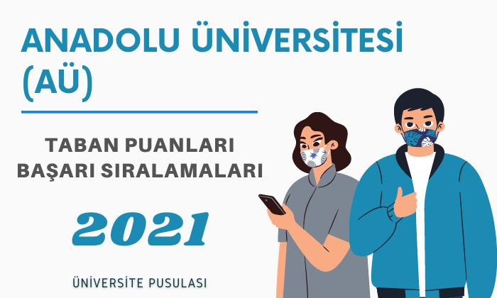 anadolu universitesi au 2021 taban