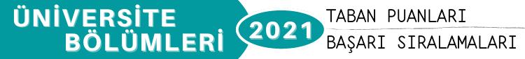 Yeni Medya 2021 Taban Puanları Başarı Sıralamaları