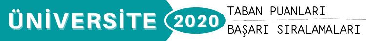Üniversite 2020 Taban Puanları Başarı Sıralamaları