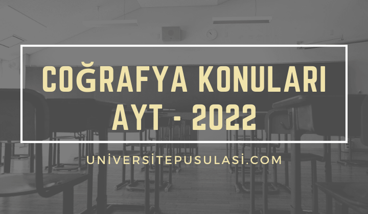 2022 AYT Coğrafya Konuları