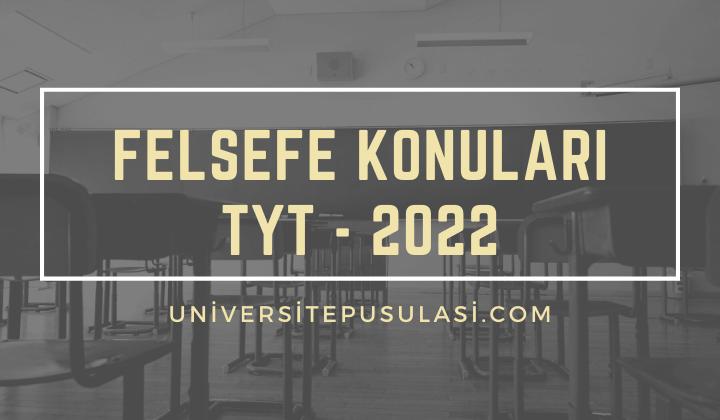 2022 TYT Felsefe Konuları