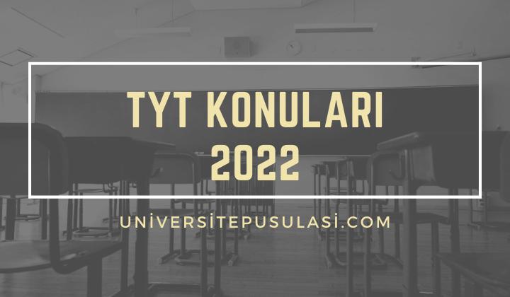 2022 TYT Konuları
